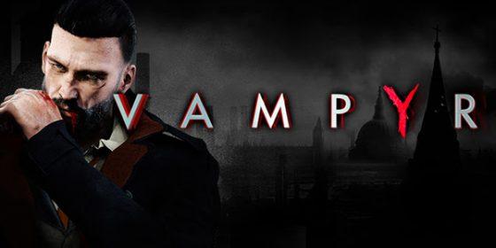 vampyrcapture-560x280 El vampiro de acción RPG de DontNod se hundió en la primavera de 2018